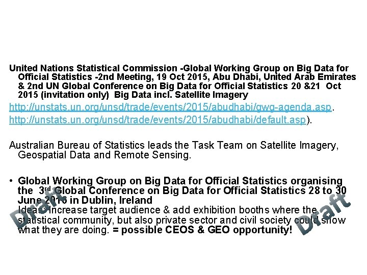 United Nations Statistical Commission -Global Working Group on Big Data for Official Statistics -2