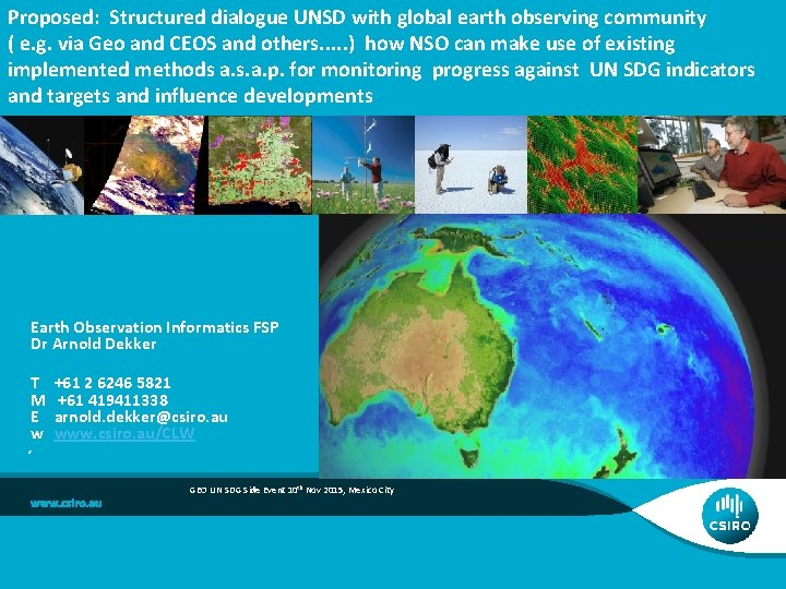 Proposed: Structured dialogue UNSD with global earth observing community ( e. g. via Geo