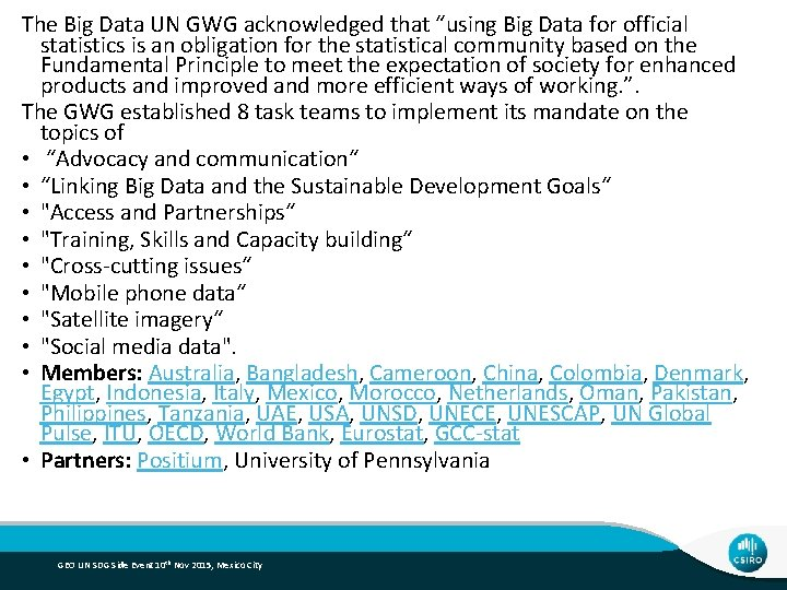 """The Big Data UN GWG acknowledged that """"using Big Data for official statistics is"""
