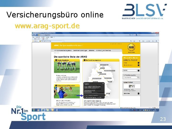 Versicherungsbüro online www. arag-sport. de 23