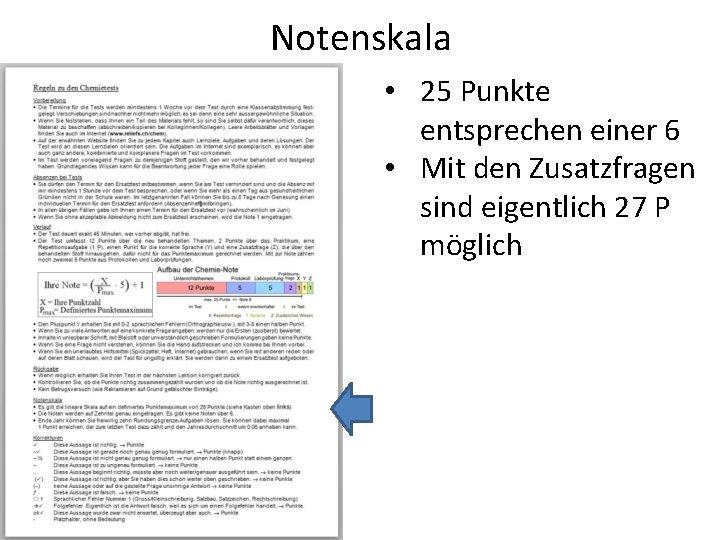 Notenskala • 25 Punkte entsprechen einer 6 • Mit den Zusatzfragen sind eigentlich 27