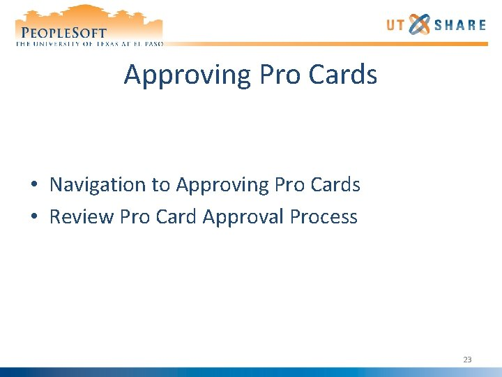 Approving Pro Cards • Navigation to Approving Pro Cards • Review Pro Card Approval