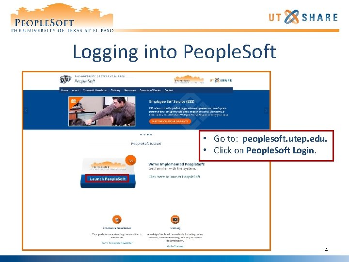 Logging into People. Soft • Go to: peoplesoft. utep. edu. • Click on People.