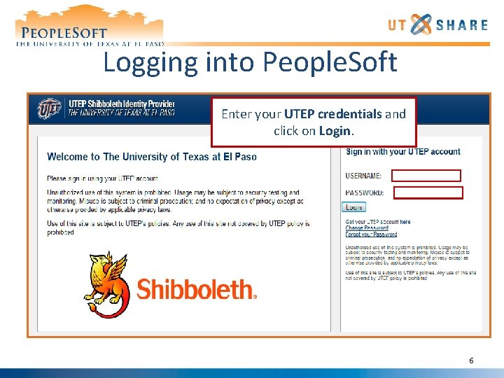 Logging into People. Soft Enter your UTEP credentials and click on Login. 6