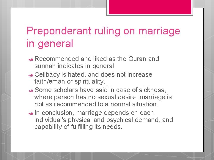 Preponderant ruling on marriage in general Recommended and liked as the Quran and sunnah