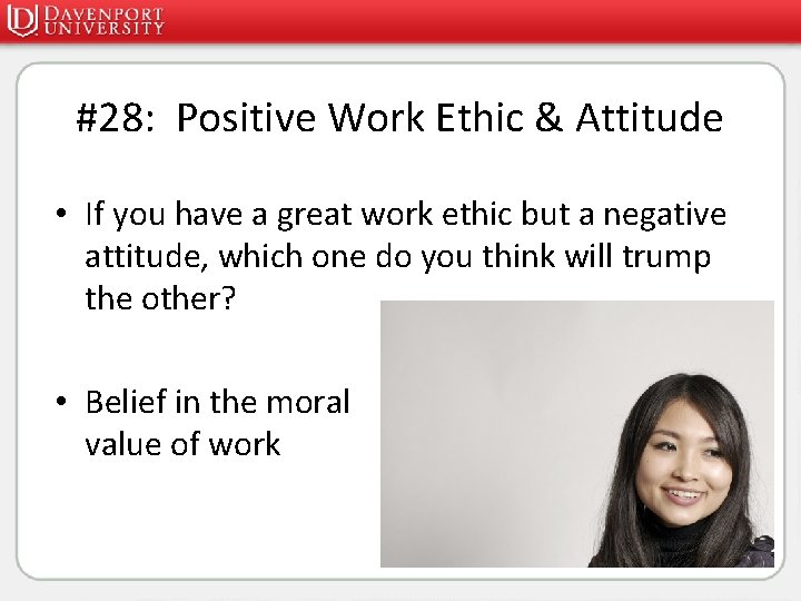 #28: Positive Work Ethic & Attitude • If you have a great work ethic