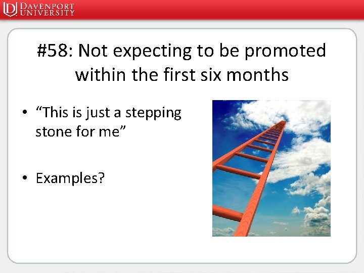 """#58: Not expecting to be promoted within the first six months • """"This is"""