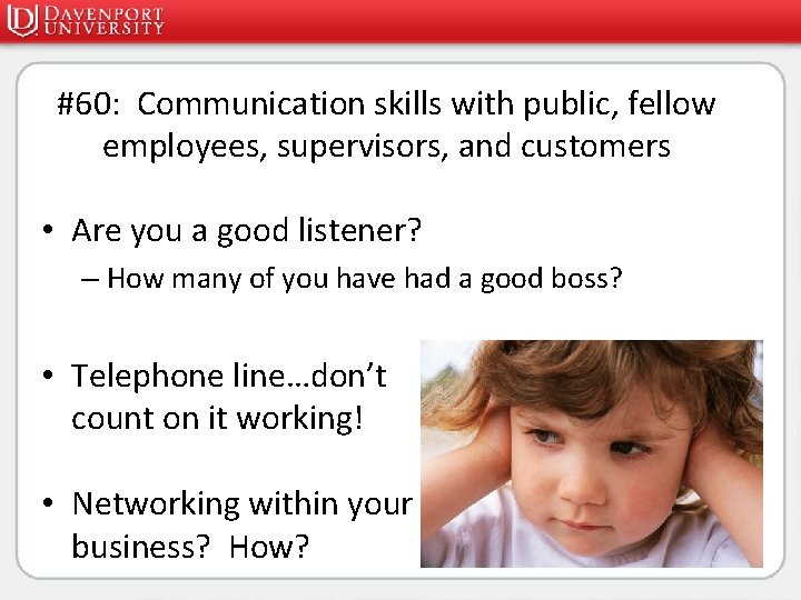 #60: Communication skills with public, fellow employees, supervisors, and customers • Are you a