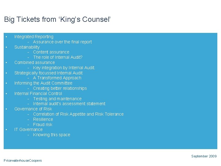 Big Tickets from 'King's Counsel' • • Integrated Reporting - Assurance over the final