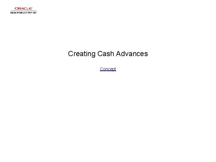 Creating Cash Advances Concept