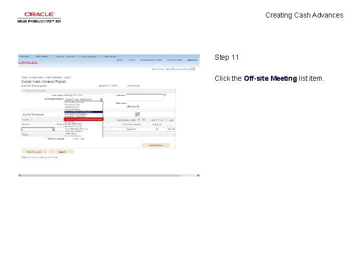 Creating Cash Advances Step 11 Click the Off-site Meeting list item.