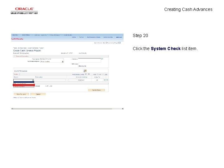 Creating Cash Advances Step 20 Click the System Check list item.