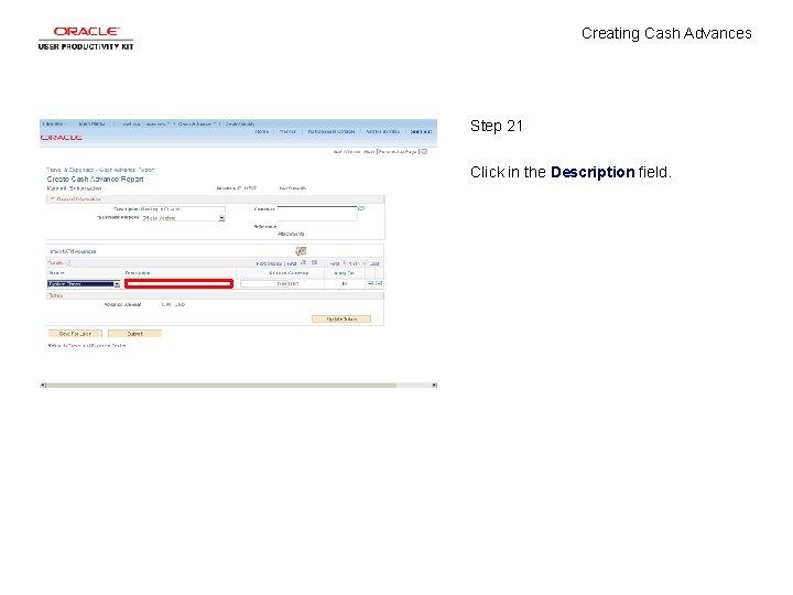 Creating Cash Advances Step 21 Click in the Description field.
