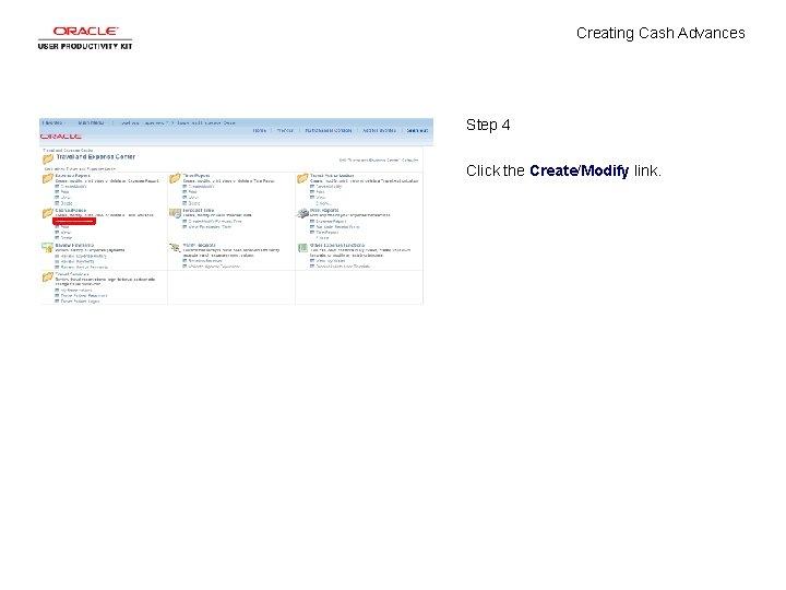 Creating Cash Advances Step 4 Click the Create/Modify link.