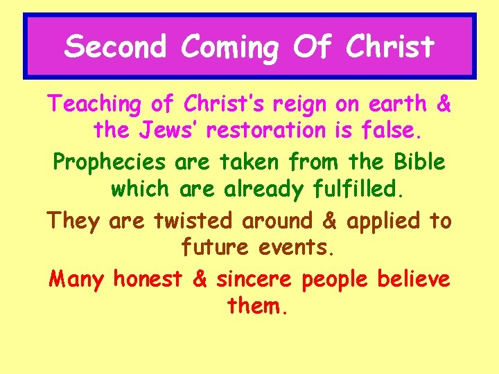 Second Coming Of Christ Teaching of Christ's reign on earth & the Jews' restoration