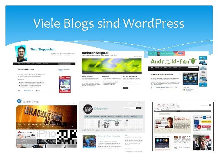 Viele Blogs sind Word. Press