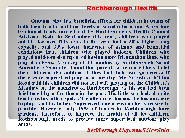 Rochborough Health Outdoor play has beneficial effects for children in terms of both their