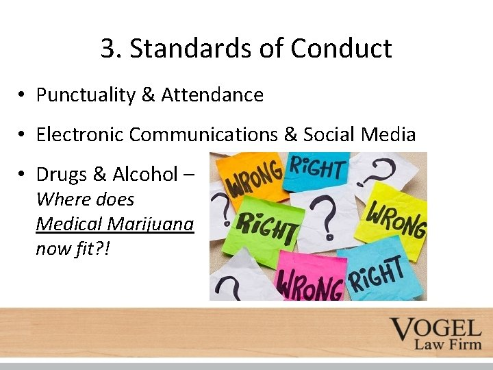 3. Standards of Conduct • Punctuality & Attendance • Electronic Communications & Social Media