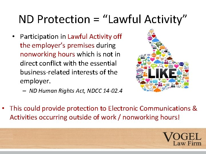 """ND Protection = """"Lawful Activity"""" • Participation in Lawful Activity off the employer's premises"""