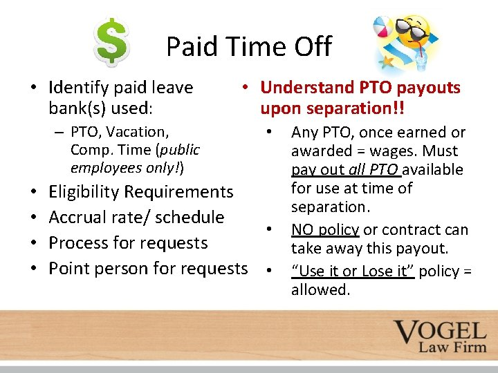 Paid Time Off • Identify paid leave bank(s) used: – PTO, Vacation, Comp. Time