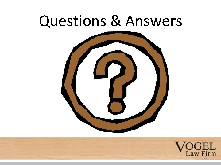 Questions & Answers 70