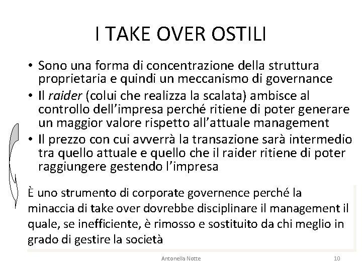 I TAKE OVER OSTILI • Sono una forma di concentrazione della struttura proprietaria e