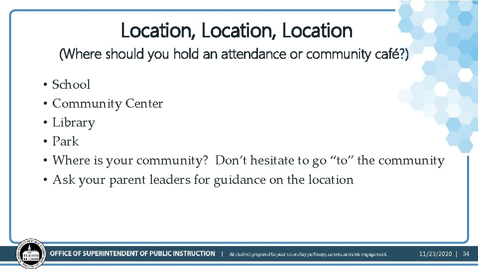 Location, Location (Where should you hold an attendance or community café? ) • •