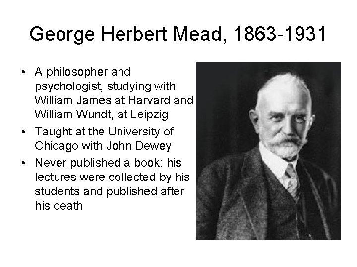 George Herbert Mead Pragmatism