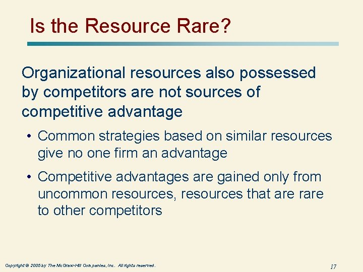 Is the Resource Rare? Organizational resources also possessed by competitors are not sources of