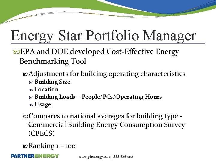 Energy Star Portfolio Manager EPA and DOE developed Cost-Effective Energy Benchmarking Tool Adjustments for