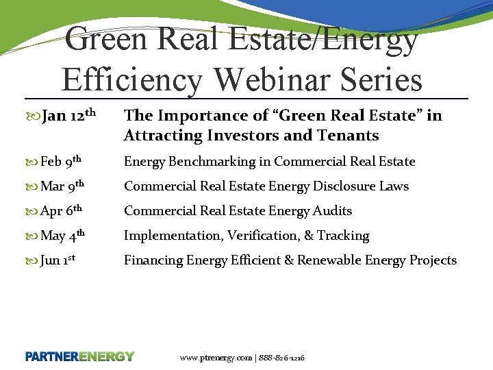 """Green Real Estate/Energy Efficiency Webinar Series Jan 12 th The Importance of """"Green Real"""