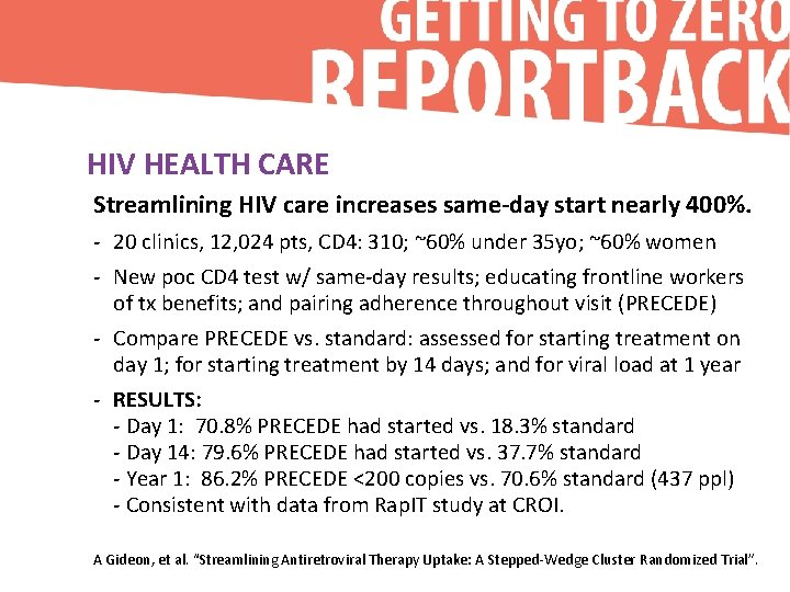HIV HEALTH CARE Streamlining HIV care increases same-day start nearly 400%. - 20 clinics,