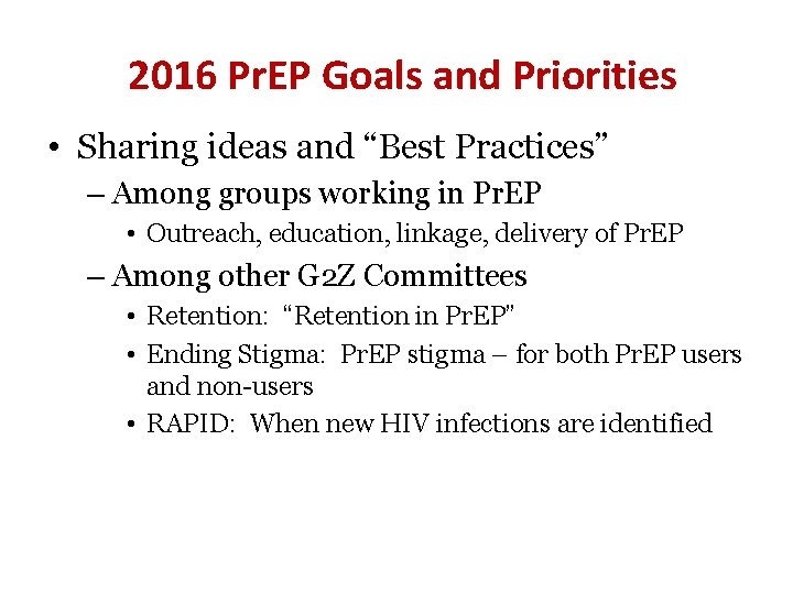 """2016 Pr. EP Goals and Priorities • Sharing ideas and """"Best Practices"""" – Among"""