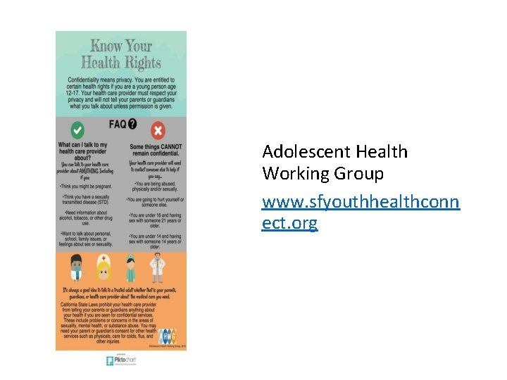 Adolescent Health Working Group www. sfyouthhealthconn ect. org