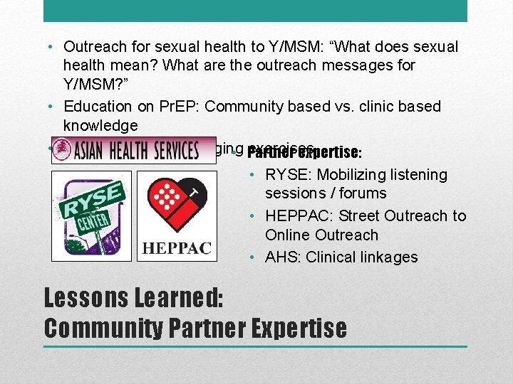 """• Outreach for sexual health to Y/MSM: """"What does sexual health mean? What"""