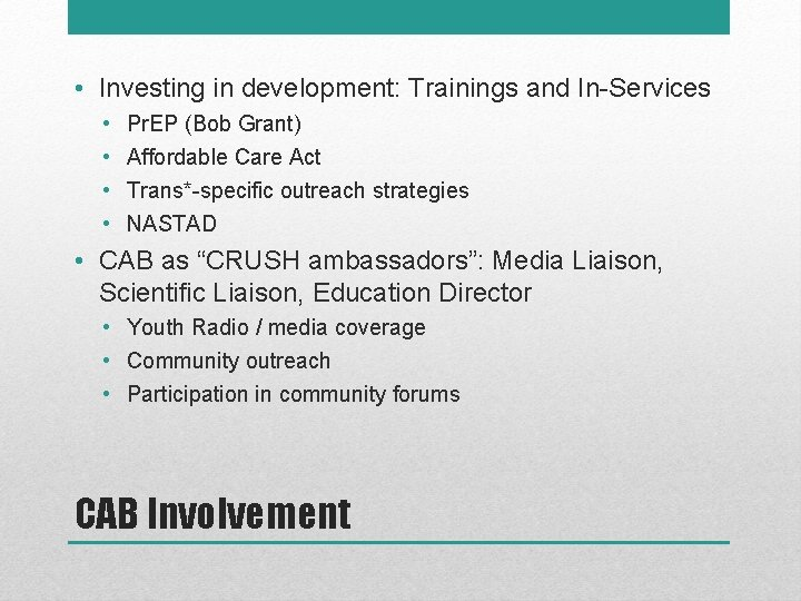 • Investing in development: Trainings and In-Services • • Pr. EP (Bob Grant)