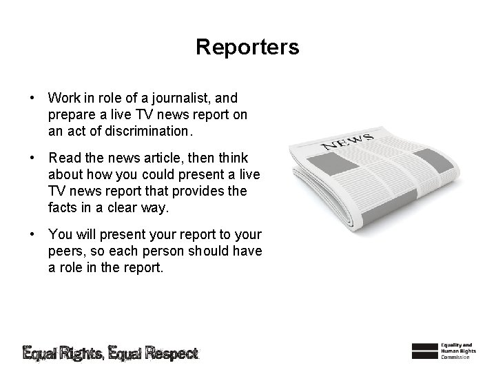 Reporters • Work in role of a journalist, and prepare a live TV news