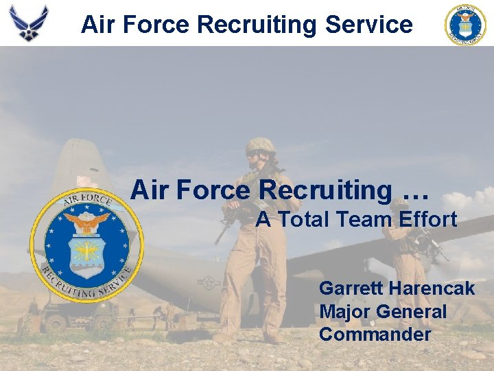 Air Force Recruiting Service America's Air Force Begins Here Air Force Recruiting … A