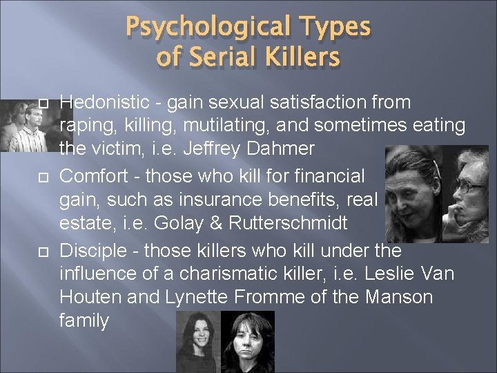 What is a visionary serial killer