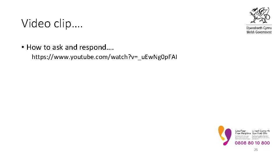 Video clip…. • How to ask and respond…. https: //www. youtube. com/watch? v=_u. Ew.
