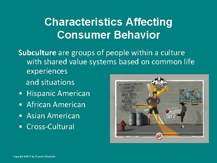 Characteristics Affecting Consumer Behavior Subculture are groups of people within a culture with shared