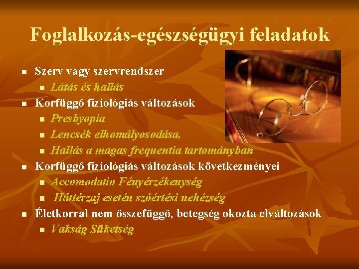 foglalkozás látással)