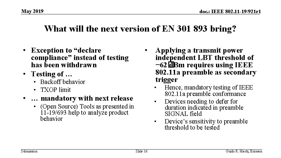 May 2019 doc. : IEEE 802. 11 -19/921 r 1 What will the next