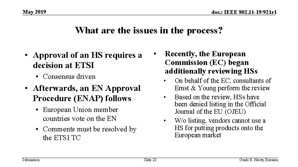 May 2019 doc. : IEEE 802. 11 -19/921 r 1 What are the issues