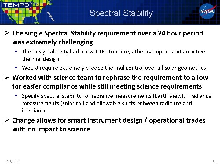Spectral Stability Ø The single Spectral Stability requirement over a 24 hour period was