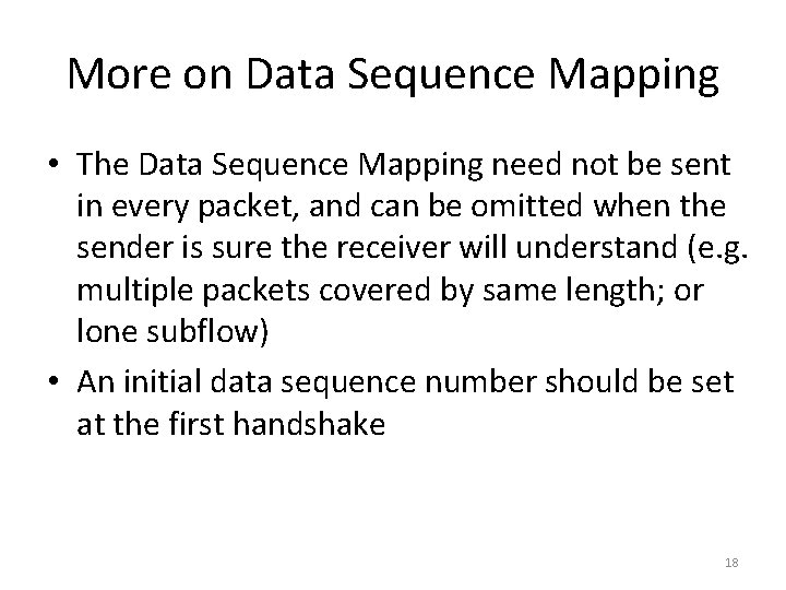 More on Data Sequence Mapping • The Data Sequence Mapping need not be sent