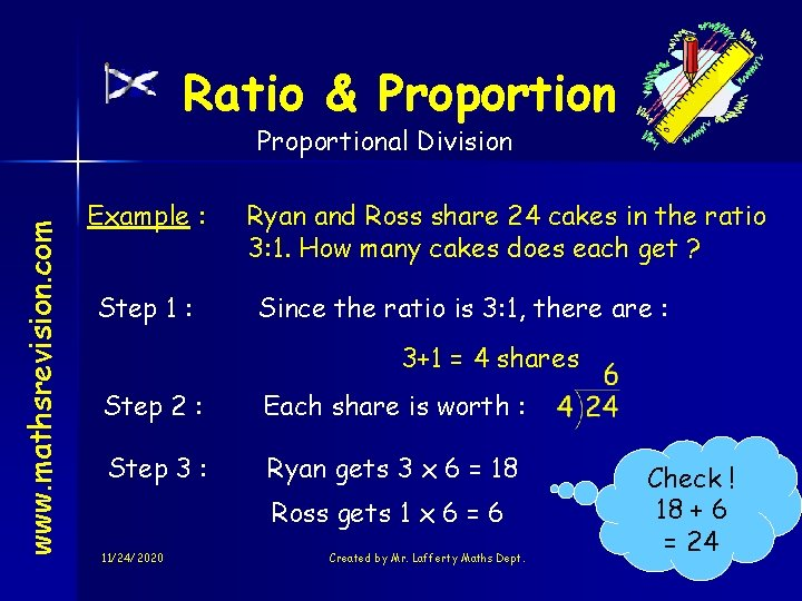 Ratio & Proportion www. mathsrevision. com Proportional Division Example : Step 1 : Ryan