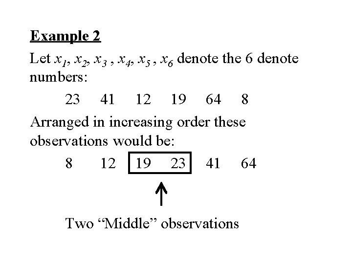 Example 2 Let x 1, x 2, x 3 , x 4, x 5
