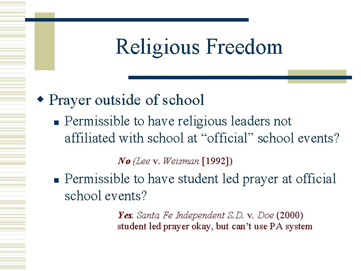 Religious Freedom Prayer outside of school Permissible to have religious leaders not affiliated with