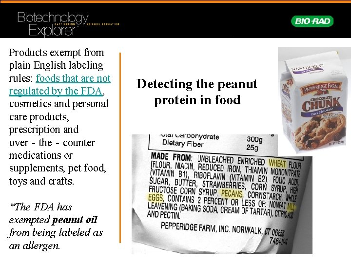 Products exempt from plain English labeling rules: foods that are not regulated by the